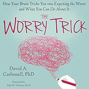 The Worry Trick Audiobook