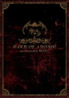 DAWN OF ANOMIE in Akasaka BLITZ [DVD](在庫あり。)
