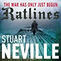 Ratlines (       UNABRIDGED) by Stuart Neville Narrated by Alan Smyth
