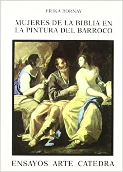 pintura del Barroco/ Women of the Bible in Baroque Painting: Imagenes