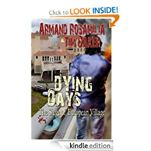 Dying Days: The Siege of European Village Armand Rosamilia, Jenny Adams and Ash Arceneaux