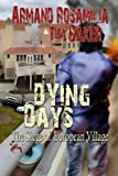 img - for Dying Days: The Siege of European Village book / textbook / text book