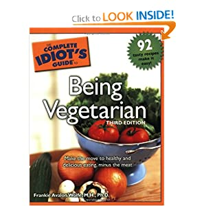 The Complete Idiot's Guide to Being Vegetarian (Pdf ,Epub) - Frankie Avalon Wolfe