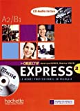 Objectif Express 2 - Lehrbuch mit Audio-CD: Méthode de français professionnel