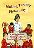 Thinking Through Philosophy (Bk. 1)