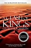 George R. R. Martin A Clash of Kings (A Song of Ice and Fire, Book 2)
