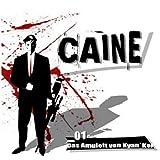 Caine _01 Das Amulett Von Kyan'Kor
