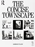 img - for Concise Townscape by Cullen, Gordon (1995) Paperback book / textbook / text book