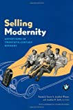 img - for Selling Modernity: Advertising in Twentieth-Century Germany book / textbook / text book