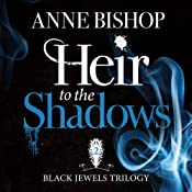 Heir to the Shadows: The Black Jewels Trilogy, Book 2 | Anne Bishop