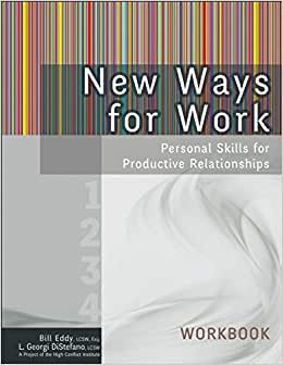 New Ways For Work: Workbook: Personal Skills For Productive Relationships