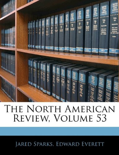 The North American Review, Volume 53