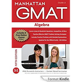 Algebra GMAT Strategy Guide, 5th Edition (Manhattan GMAT Strategy Guides Book 2) (English Edition)