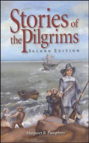 Stories Of The Pilgrims 2E (Misc Homeschool)