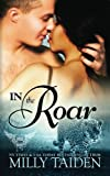 In The Roar (Paranormal Dating Agency) (Volume 9)