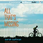 All That's Missing | Sarah Sullivan
