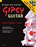 Gipsy Guitar: Rumba - Techniken Der Flamenco-Gitarre / Rumba-Styles of the Flamenco Guitar