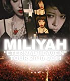 "加藤ミリヤ Blu-ray 「""ETERNAL HEAVEN"" TOUR 2010」"
