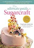 img - for The Ultimate Guide to Sugarcraft book / textbook / text book