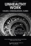 img - for Unhealthy Work: Causes, Consequences, Cures (Critical Approaches in the Health, Social Sciences) book / textbook / text book