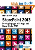 SharePoint 2013 - Developing Apps with Napa and Visual Studio 2012