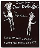 img - for Tableau Bon Levain a Vous De Cuire La Pate. L'Art Brut De Jean Dubuffet book / textbook / text book
