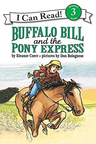 Buffalo Bill and the Pony Express (I Can Read Level 3) PDF