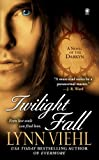 Twilight Fall: A Novel of the Darkyn (Darkyn, Book 6)