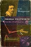 Thomas Wentworth: First Earl of Strafford, 1593-1641 (0224607634) by Wedgwood, C.V.