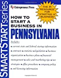 img - for How to Start a Business in Pennsylvania (How to Start a Business in Pennsylvania (Etrm)) book / textbook / text book