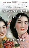 Shanghai Girls [Perfect] / Lisa See (著); Random House Inc. (刊)