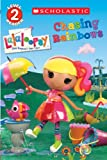 img - for Scholastic Reader Level 2: Lalaloopsy: Chasing Rainbows book / textbook / text book