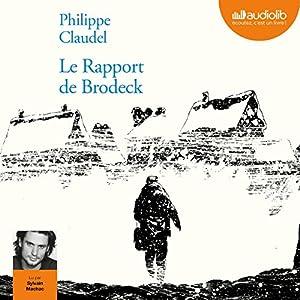 Le rapport de Brodeck | Livre audio Auteur(s) : Philippe Claudel Narrateur(s) : Sylvain Machac