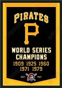 Dynasty Banner Of Pittsburgh Pirates-Framed Awesome & Beautiful-Must For A... by Art and More, Davenport, IA