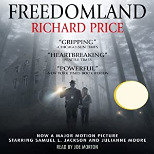 Freedomland | [Richard Price]