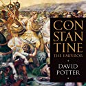 Constantine the Emperor Audiobook by David Potter Narrated by Phil Holland