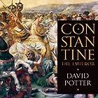 Constantine the Emperor Hörbuch von David Potter Gesprochen von: Phil Holland