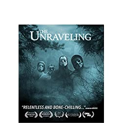 The Unraveling [Blu-ray]