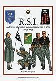 img - for R.S.I.: uniformi, distintivi, equipaggiamento e armi 1943 - 1945 book / textbook / text book