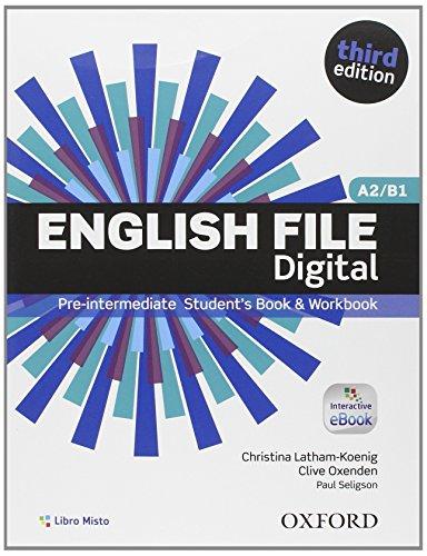 English file digital Pre intermediate Entry book Student's book Workbook With key Con e book Con espansione on PDF