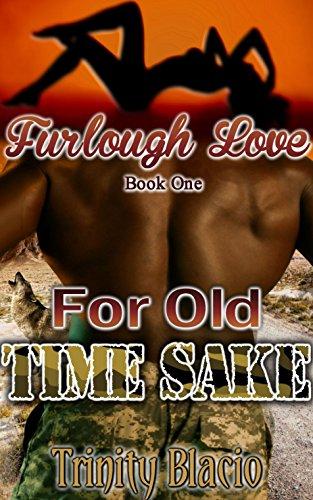 Furlough Love: For Old Time Sake PDF