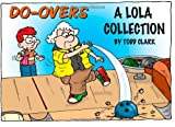 img - for Do-Overs A Lola Collection book / textbook / text book