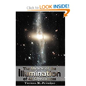 The Miracle of the Illumination of All Consciences Thomas Petrisko