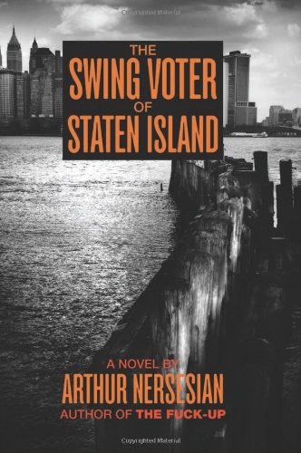The Swing Voter of Staten Island (The Five Books of Moses)