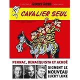 Aventures de Lucky Luke d'apr�s Morris (Les) - tome 5 - Cavalier seul (5)par Daniel Pennac