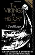 Amazon.com: The Vikings in History (9780415083966): F. Donald Logan: Books