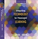 Integrating Technology for Meaningful Learning (061863701X) by Mark Grabe
