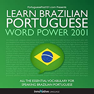 Learn Brazilian Portuguese - Word Power 101 | [Innovative Language Learning]