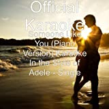 Someone Like You (Piano Version) Karaoke In the Style of Adele
