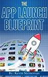 The App Launch Blueprint (English Edi...
